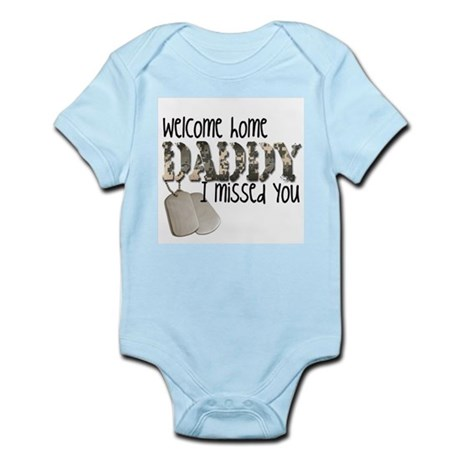 CafePress - Welcome Home Daddy Body Suit