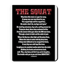 Squat Poem Mousepad