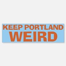 Keep Portland Weird - Orange Bumper Bumper Sticker