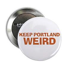 "Keep Portland Weird - Orange 2.25"" Button"