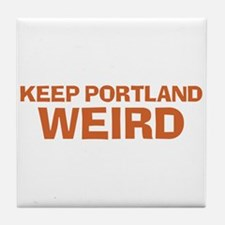 Keep Portland Weird - Orange Tile Coaster