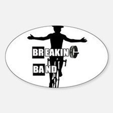 Breaking Band Sticker (Oval)