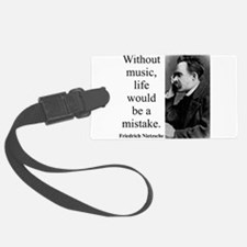 Without Music - Nietzsche Luggage Tag
