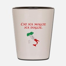 Italian Proverb Wife Shot Glass