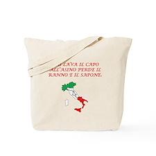 Italian Proverb Head Of An Ass Tote Bag