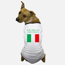 Italian Proverb Who Do Nothing Dog T-Shirt