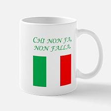 Italian Proverb Who Do Nothing Mug