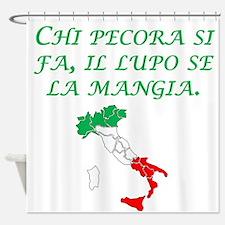 Italian Proverb Sheep Wolf Shower Curtain