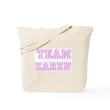 Pink team Karen Tote Bag