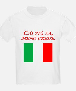 Italian Proverb The More One Knows T-Shirt