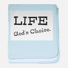 Life, God's Choice. baby blanket