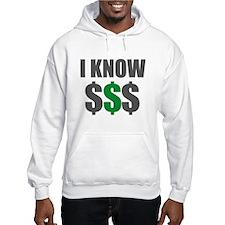 IknowMoney Hoodie Sweatshirt