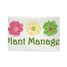 Plant Manager Rectangle Magnet
