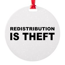 Redistribution is theft.png Ornament