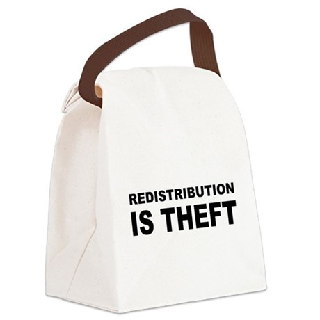 Redistribution is theft.png Canvas Lunch Bag