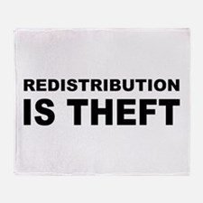 Redistribution is theft.png Throw Blanket