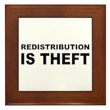 Redistribution is theft.png Framed Tile