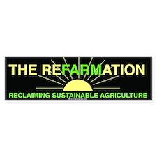 REFARMATION Bumper Bumper Stickers