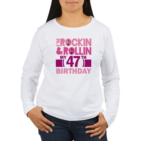 47th Birthday rock and roll Women's Long Sleeve T-