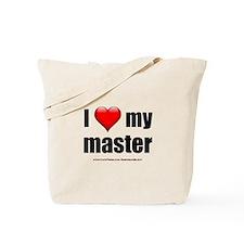 """""""Love My Master"""" Tote Bag"""