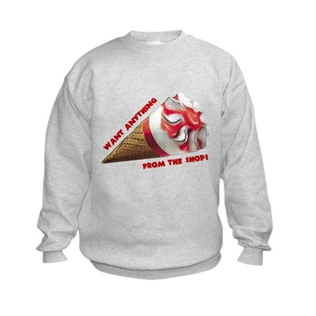 Want Anything from the Shop? Kids Sweatshirt