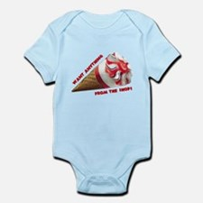 Want Anything from the Shop? Infant Bodysuit