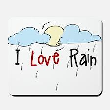 I Love Rain Mousepad