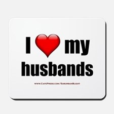 """Love My Husbands"" Mousepad"