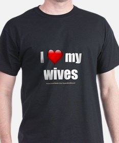 """Love My Wives"" T-Shirt"