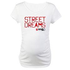 Street Dreams Shirt Shirt