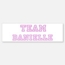 Pink team Danielle Bumper Bumper Bumper Sticker