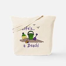 Life's A Beach Tote Bag