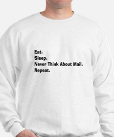 Retired USPS eat sleep never think mail.PNG Sweats