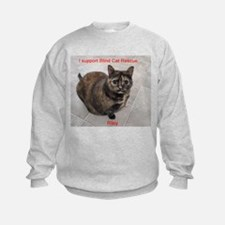 Riley-I support Blind Cat Rescue Sweatshirt