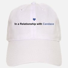 Candace Relationship Baseball Baseball Cap