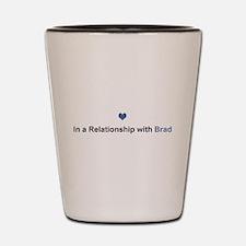 Brad Relationship Shot Glass