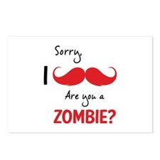 Sorry are you a zombie? Moustache Postcards (Packa