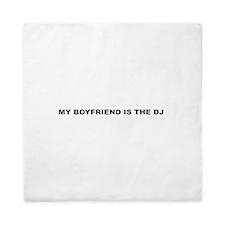 My Boyfriend Is The DJ Queen Duvet