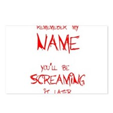 Remember My Name You'll Be Screaming it Later Post
