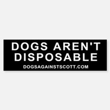 Dogs Aren't Disposable sticker