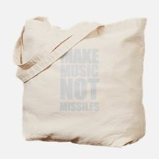 Make Music Not Missiles Tote Bag