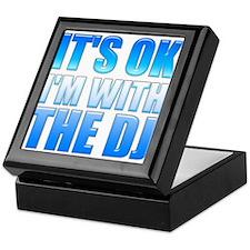 It's OK I'm With the DJ Keepsake Box