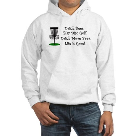 Drink Beer Play Disc Golf Hooded Sweatshirt