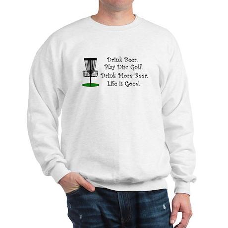 Drink Beer Play Disc Golf Sweatshirt