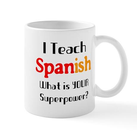 teach spanish Mug