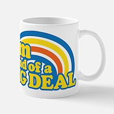 I'm Kinda Of A Big Deal Mug