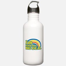 I'm Kinda Of A Big Deal Water Bottle