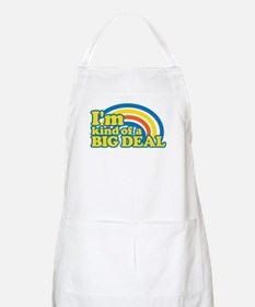 I'm Kinda Of A Big Deal Apron