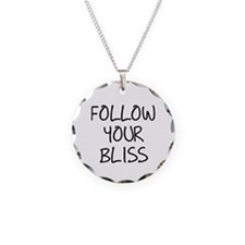Follow Your Bliss Necklace Circle Charm