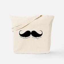 More than facial hair... Tote Bag